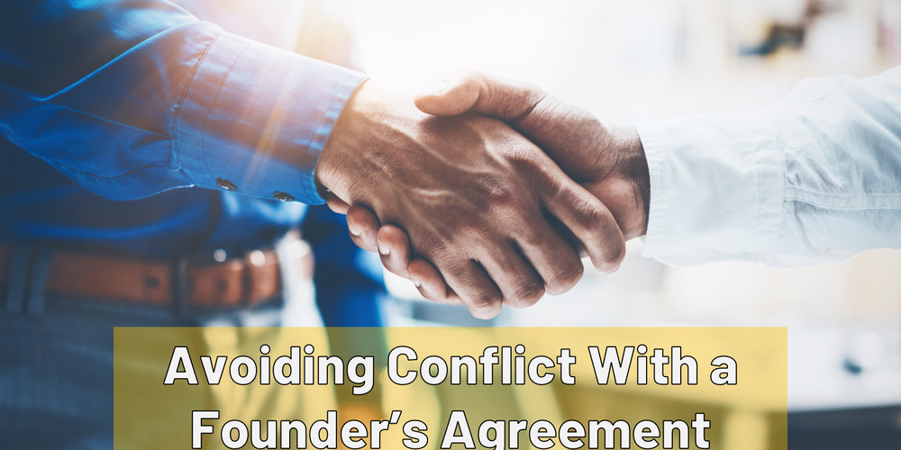 Avoiding Conflict With a Founder's Agreement