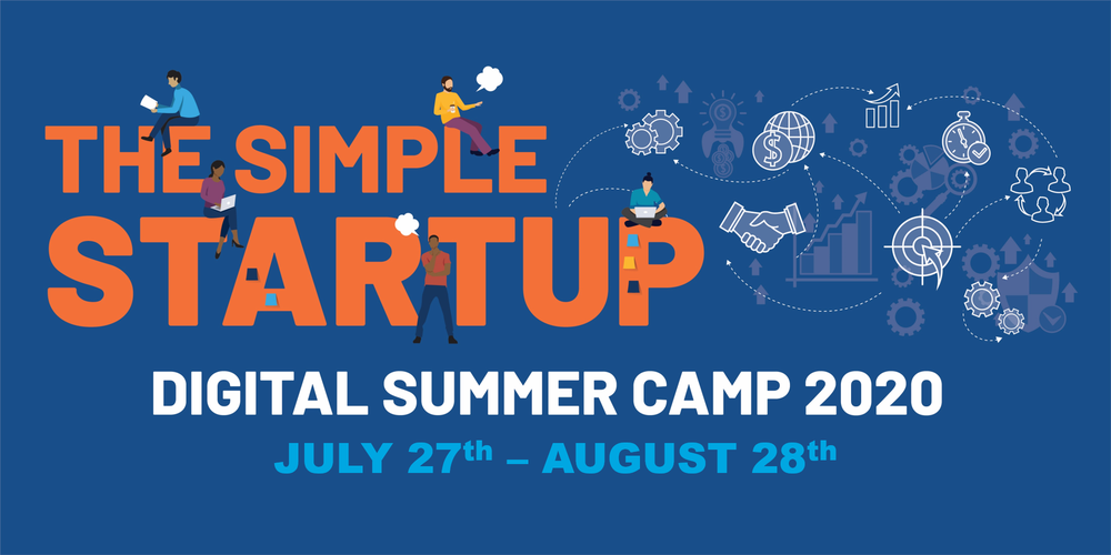 The Simple StartUp Digital Summer Camp (July 27th - August 28th)