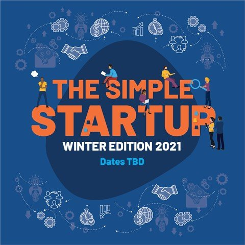 The Simple Startup Winter Edition 2021 Coming Soon!