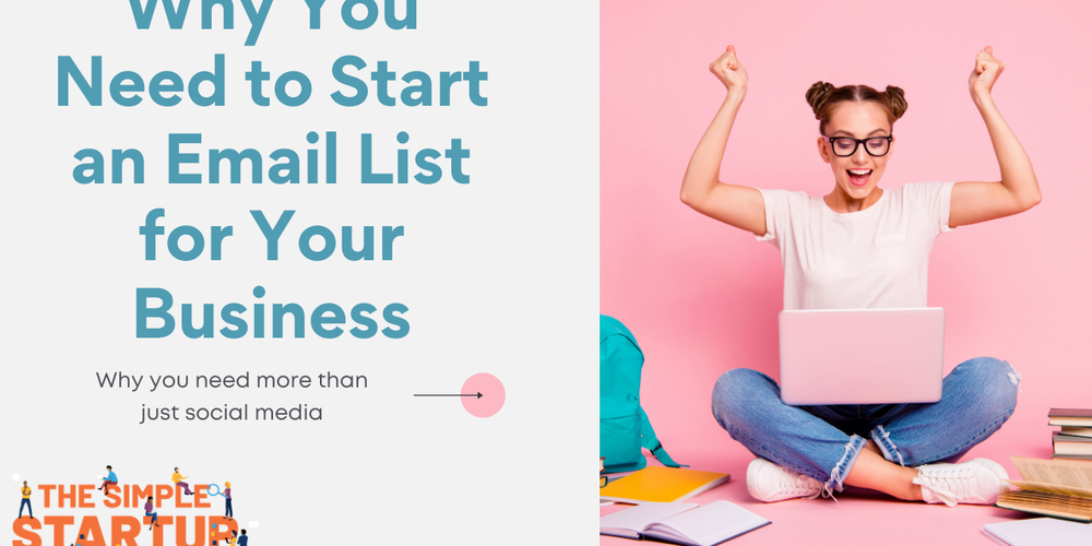 Why You Need to Start an Email List for Your Business